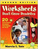 Worksheets Don't Grow Dendrites by Marcia L. Tate: Book Cover
