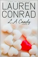 L. A. Candy (L. A Candy Series #1)