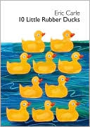 10 Little Rubber Ducks Board Book by Eric Carle: Book Cover
