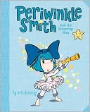Periwinkle Smith and the Faraway Star by John & Wendy: Book Cover
