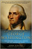 The Ascent of George Washington by John Ferling: Book Cover