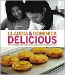 download Delicious : Two Friends Share Their Most-Loved Firsts Seconds Thirds book