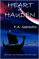 Heart Of Hauden by P. A. Seasholtz: Book Cover