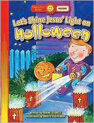 Let's Shine Jesus' Light on Halloween by Diane Stortz: Book Cover