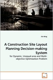 A Construction Site Layout Planning Decision-Making System