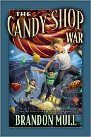The Candy Shop War by Brandon Mull: Book Cover