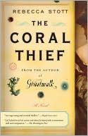 The Coral Thief by Rebecca Stott: Book Cover
