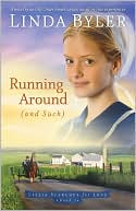 Running Around (and Such) (Lizzie Searces for Love Series #1) by Linda Byler: Book Cover