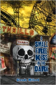 A Small Free Kiss in the Dark by Glenda Millard: Book Cover