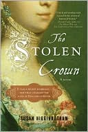The Stolen Crown by Susan Higginbotham: Book Cover
