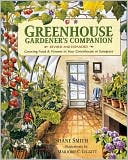 Greenhouse Gardener's Companion, Revised by Shane Smith: Book Cover