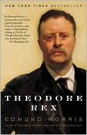 Theodore Rex by Edmund Morris: Book Cover
