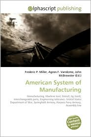 BARNES & NOBLE | American System Of Manufacturing by Frederic P ...