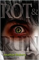 Rot & Ruin by Jonathan Maberry: Book Cover