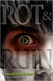 Rot and Ruin by Jonathan Maberry: Book Cover