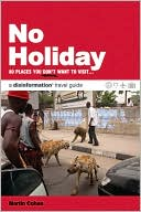 download No Holiday : 80 Places You Don't Want To Visit book