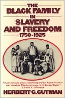 download The Black Family in Slavery and Freedom, 1750-1925 book
