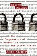 download Beyond Bullets : The Suppression of Dissent in the United States book