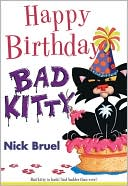 Happy Birthday, Bad Kitty by Nick Bruel: Book Cover