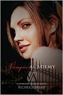 Vampire Academy (Vampire Academy Series #1)