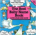 Best Baby Name Book In The Whole World by Vicki Lansky: Book Cover
