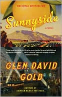 Sunnyside by Glen David Gold: Book Cover