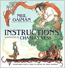 Instructions by Neil Gaiman, Charles Vess (Illustrator)