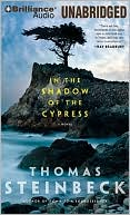 In the Shadow of the Cypress by Thomas Steinbeck: CD Audiobook Cover