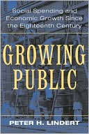 download Growing Public : Volume 1, The Story: Social Spending and Economic Growth since the Eighteenth Century book