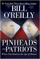 Pinheads and Patriots by Bill O'Reilly: Book Cover
