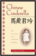 Chinese Cinderella by Adeline Yen Mah: Book Cover