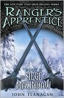 The Siege of Macindaw (Ranger's Apprentice Series #6) by John Flanagan: Book Cover