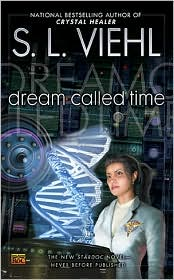 Cover of dream called time: a StarDoc Novel