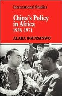 download China's Policy in Africa, 1958-71 book