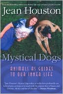 Mystical Dogs by Jean Houston: Book Cover