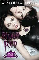 Blood Feud by Alyxandra Harvey: Book Cover