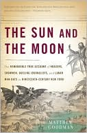 The Sun and the Moon by Matthew Goodman: Book Cover