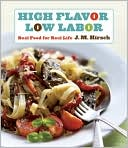 High Flavor, Low Labor by J.M. Hirsch: Book Cover