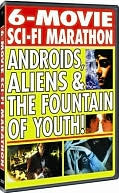 6-Movie Sci-Fi Marathon: Androids, Aliens &amp; the Fountain of Youth
