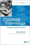 download Children's Friendships : The Beginnings of Intimacy book