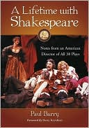 A Lifetime with Shakespeare by Paul Barry: Book Cover