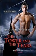 The Tower and the Tears (Magic University Series #2) by Cecilia Tan: Book Cover
