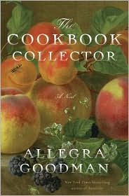 Cookbook Collector Allegra Goodman