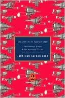 download Everything Is Illuminated / Extremely Loud and Incredibly Close book