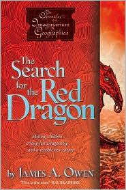The Search for the Red Dragon (Chronicles of the Imaginarium Geographica Series #2) by James A. Owen: Book Cover