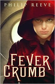 Fever Crumb (Fever Crumb Series #1) by Philip Reeve: Book Cover