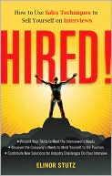 HIRED! by Elinor Stutz