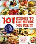 download 101 Dishes to Eat Before You Die book