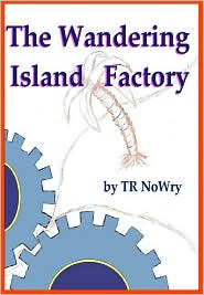 The Wandering Island Factory (Ebook)