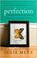 Perfection by Julie Metz: Book Cover